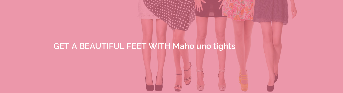 Get a beautiful feet with Maho uno tights